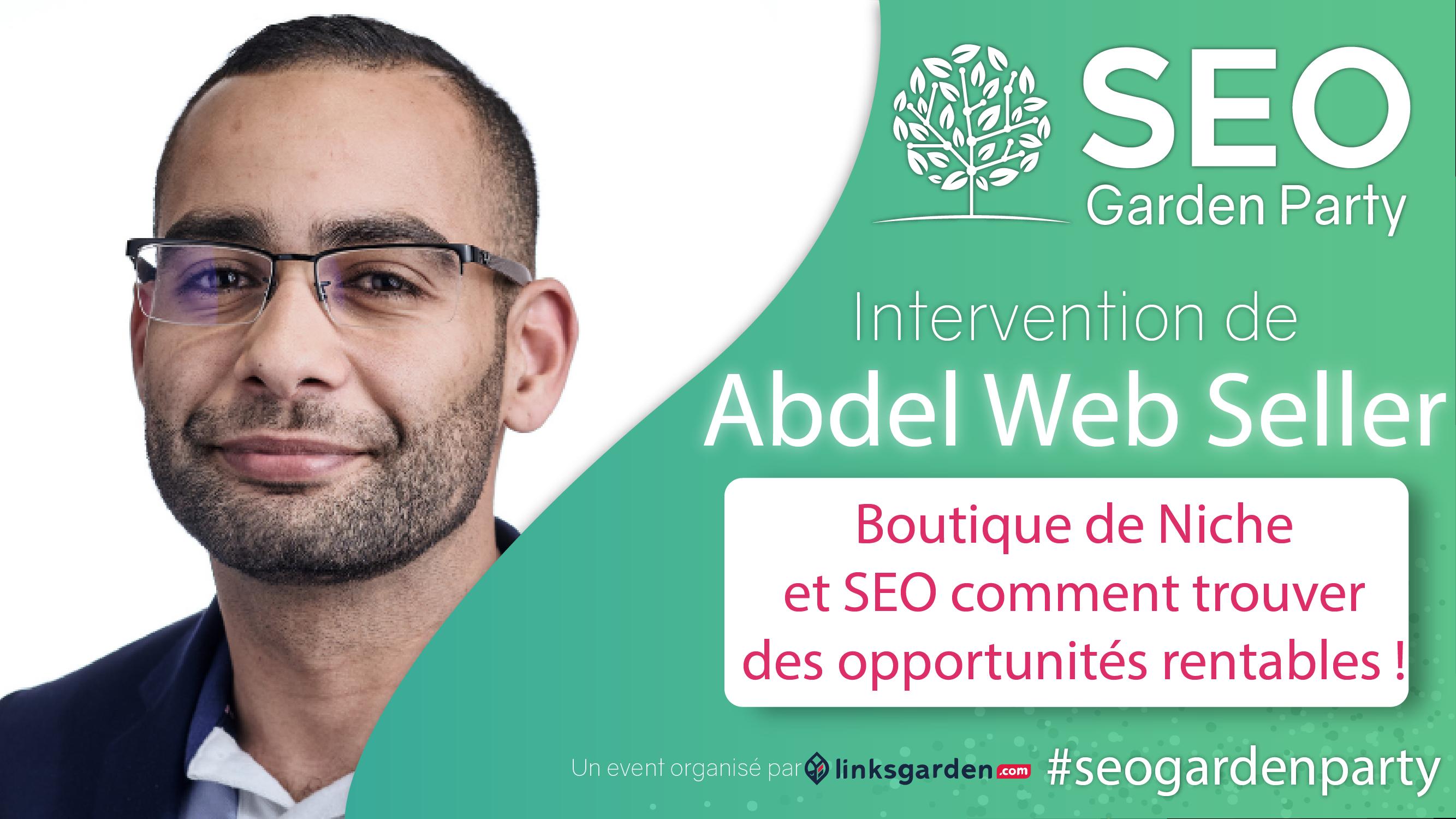 Abdel Web Seller seo garden party par linksgarden