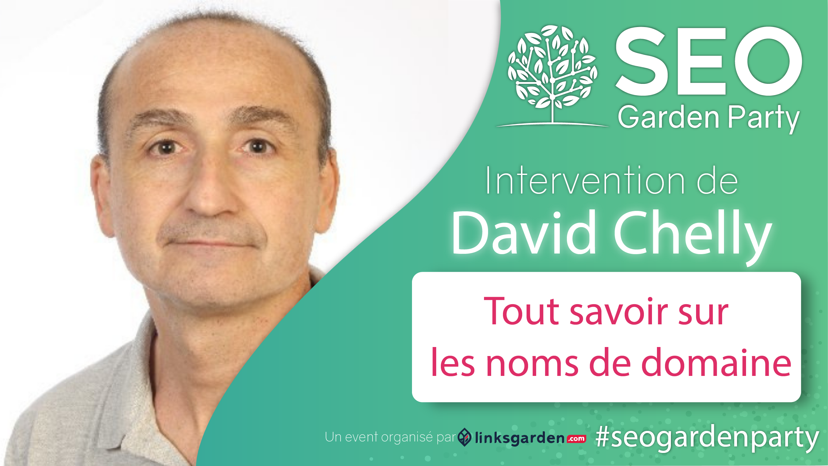 David Chelly SEO Garden Party Janvier 2021
